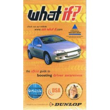 What If? for Car Drivers - The Official Guide to Boosting Driver Awareness - Video and Booklet (RRP - £12.99)