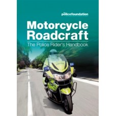 Motorcycle Roadcraft: The Police Rider's Handbook (RRP - £16.99)