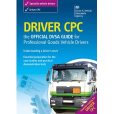 Driver CPC - the Official DVSA Guide for Professional Goods Vehicle Drivers  (RRP - £9.99)