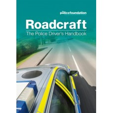 Roadcraft - The Essential Police Driver's Handbook (RRP - £16.99)